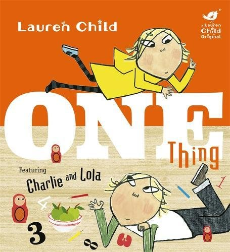One Thing (Charlie and Lola) Cover Image