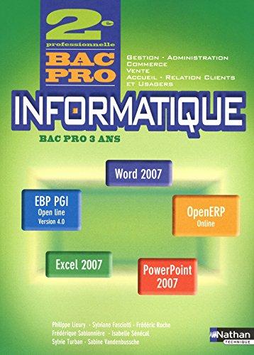 Informatique - Office 2007, Access, Ciel, EBP PGI, OpenERP - 2e Bac Pro Gestion - Administration