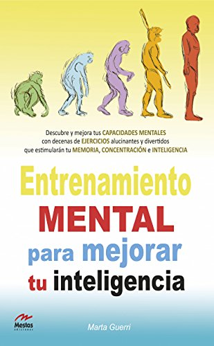 Entrenamiento mental para mejorar tu Inteligencia (Para todos los públicos nº 7)