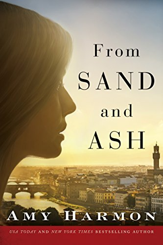 From Sand and Ash (English Edition) por Amy Harmon
