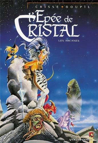 L'Epée de cristal : Les Arcanes de l'épée de christal
