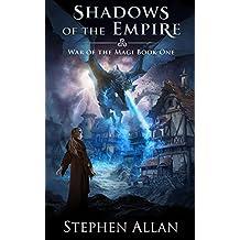 Shadows of the Empire (War of the Magi Book 1) (English Edition)