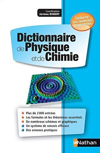 Dictionnaire de Physique et de Chimie de Patrick Kohl (26 juin 2014) Broch