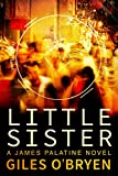Little Sister (James Palatine) by Giles O'Bryen