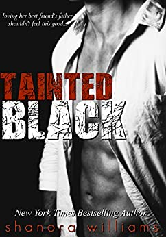 Tainted Black (A Forbidden Love Story) by [Williams, Shanora]