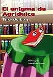 Libros Descargar en linea EL ENIGMA DE AGRIDULCE (PDF y EPUB) Espanol Gratis