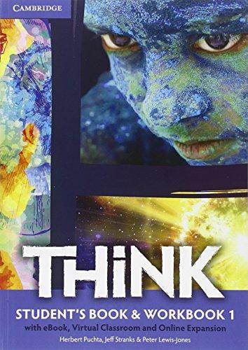 Think. Student's book-Workbook-Extra dig. Per le Scuole superiori. Con e-book. Con espansione online: 1