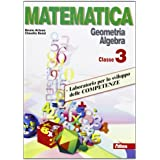 Matematica. Laboratorio per lo sviluppo delle competenze. Per la Scuola media: 3