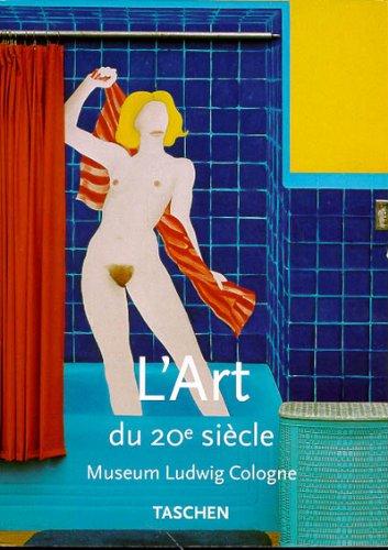 L'Art au XXème siècle - Museum Ludwig Cologne