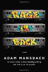 Rage Is Back: A Novel