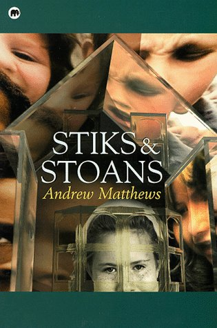 Stiks and stoans