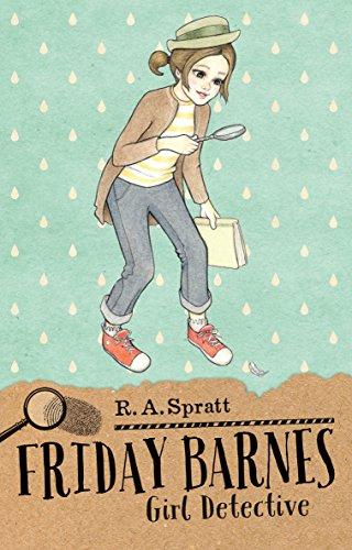 Friday Barnes: Girl Detective (Friday Barnes 1)