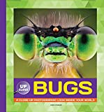 Bugs: A Close-up Photographic Look Inside Your World - Best Reviews Guide