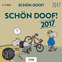 Schön Doof ! 2017 Postkartenkalender