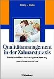Qualitätsmanagement in der Zahnarztpraxis: Praktischer Leitfaden für die erfolgreiche Umsetzung. Editierbare QM-Dokumente online zum Download - Peter Kolling, Gerwalt Muhle