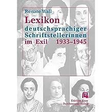 Lexikon deutschsprachiger Schriftstellerinnen im Exil 1933 - 1945 (Haland & Wirth)