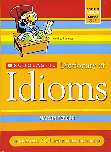 scholastic-dictionary-of-idioms