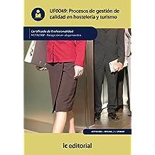 Procesos de gestión de calidad en hostelería y turismo. hota0308 - recepción en alojamientos de José Francisco del Pozo Aguilar (2 abr 2012) Tapa blanda