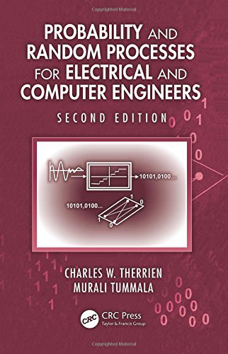 Probability and Random Processes for Electrical and Computer Engineers, Second Edition by Charles Therrien (2011-09-20)