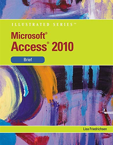Microsoft¿ Access 2010 (Illustrated Series) County Server