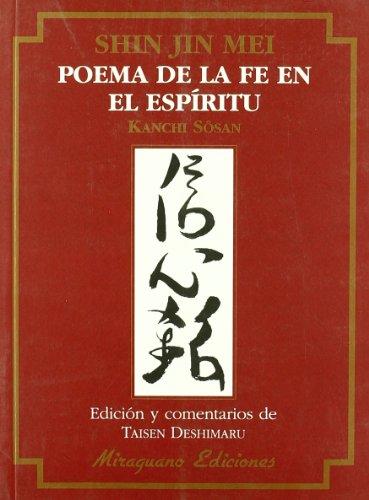 Shin Jin Mei. Poema de la Fe en el Espíritu (Textos de la Tradición Zen)