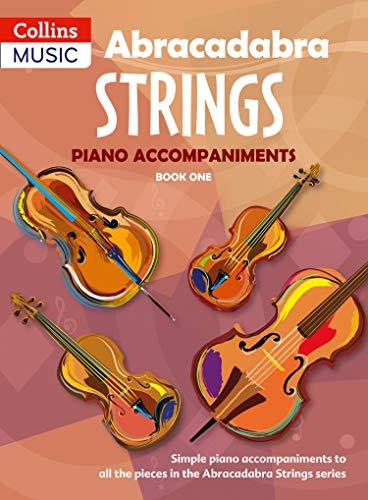 Abracadabra Strings,Abracadabra - Abracadabra Strings Book 1 (Piano Accompaniments): Piano Accompaniments Bk. 1