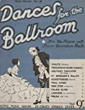 Dances for the Ballroom - For the Piano with Piano Accordion Parts (Gem Series, No. 76)