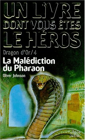 Dragon d'or, numro 4 : La Maldiction du pharaon