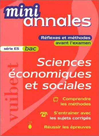 Mini-annales 2000 : Sciences économiques et sociales, bac (série ES)