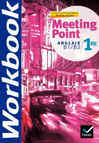 Meeting Point Anglais 1re éd. 2011 - Cahier d'activités par Dominique Santoni