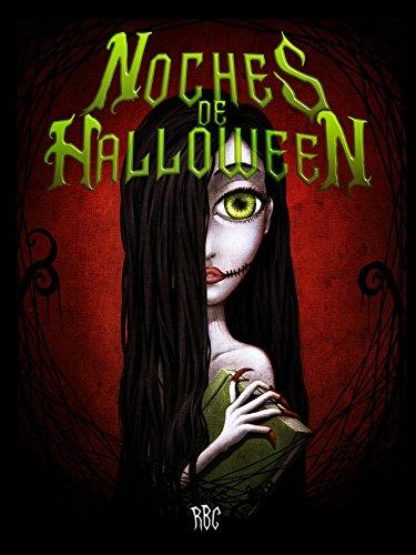 Noches de Halloween: La reunión (7 relatos de RBC nº 2) por R BC