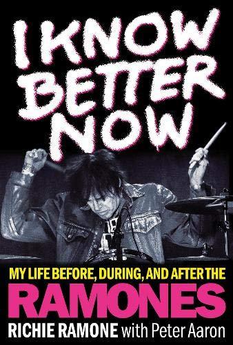 I Know Better Now por Richie Ramone