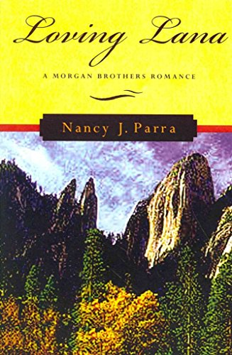 [(Loving Lana)] [By (author) Nancy J Parra] published on (March, 2014)