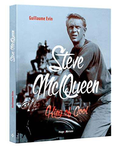 Steve McQueen - King of cool par Guillaume Evin