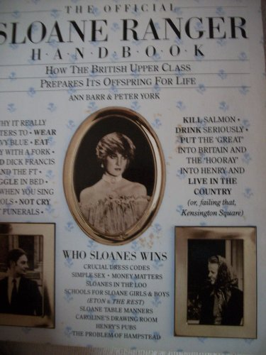 the-official-sloane-ranger-handbook-the-first-guide-to-what-really-matters-in-life-harpers-queen