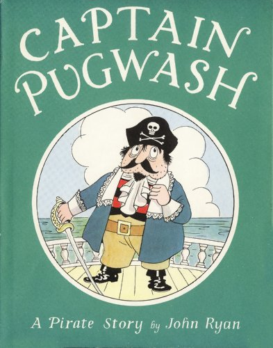 Captain Pugwash : a pirate story