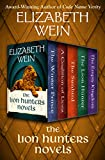 The Lion Hunters Novels: The Winter Prince, A Coalition of Lions, The Sunbird, The Lion Hunter, and The Empty Kingdom (English Edition)