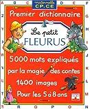 LE PETIT FLEURUS. Premier dictionnaire