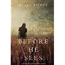Before He Sees (A Mackenzie White Mystery—Book 2) (English Edition)