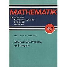 Stochastische Prozesse und Modelle