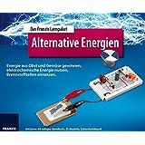 Lernpaket Alternative Energien: Energie aus Obst und Gemüse gewinnen, elektrochemische Energie nutzen, Brennstoffzellen einsetzen
