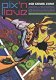 Pix'n love, N° 8 - Comix Zone