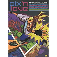 Pix'n love, N° 8 : Comix Zone