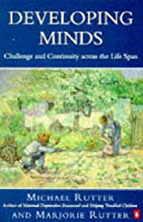 Developing Minds: Challenge and Continuity Across the Lifespan (Penguin psychology)