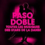 Dansez le paso doble (Toutes les musiques des stars de la danse)