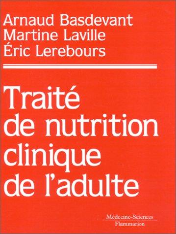 Traité de nutrition clinique de l'adulte