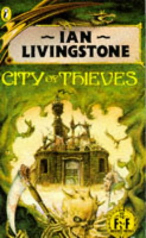 City of Thieves: Fighting Fantasy Gamebook 5 (Puffin Adventure Gamebooks) por Livingstone Ian