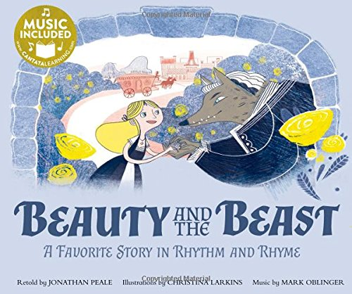 Beauty and the Beast: A Favorite Story in Rhythm and Rhyme (Fairy Tale Tunes) (Song Of The Beast)