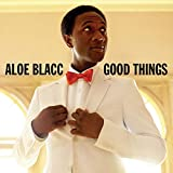 Songtexte von Aloe Blacc - Good Things