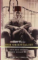 Der Orientalist: Auf den Spuren des Essad Bey